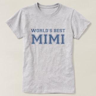 Mondes meilleur Mimi T-shirt