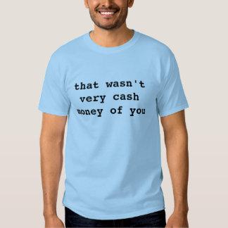 monet d'argent liquide t-shirts