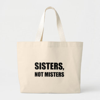 Monsieurs de soeurs pas grand sac