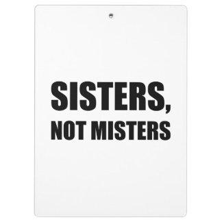 Monsieurs de soeurs pas porte-bloc
