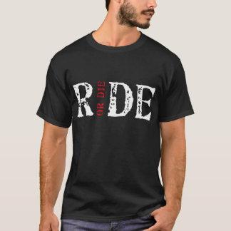 Montez ou mourez t-shirt