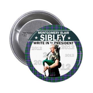 Montgomery Blair Sibley pour le président 2012 Badges