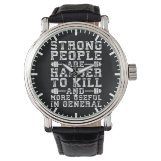 Montres Bracelet Les personnes fortes sont plus dures pour tuer -