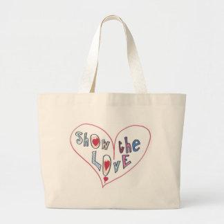 Montrez l'amour grand sac