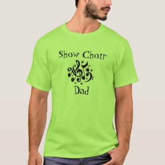 Montrez le papa de choeur t-shirt