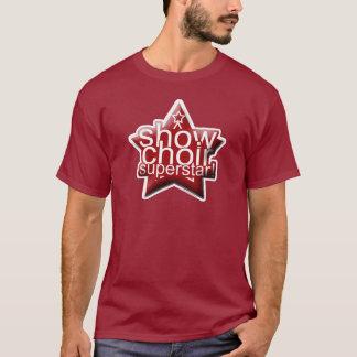 Montrez le superstar de choeur ! t-shirt
