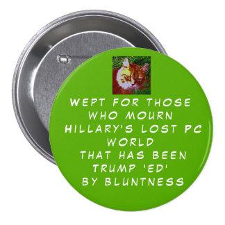 Montrez les piaulements de Hillary que vous vous Badges