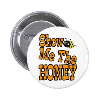 montrez-moi le miel badge