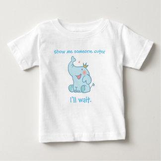 Montrez-moi quelqu'un plus mignon. J'attendrai T-shirt Pour Bébé