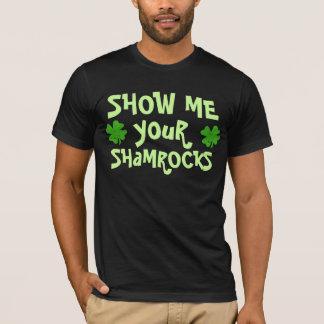 Montrez-moi vos shamrocks t-shirt