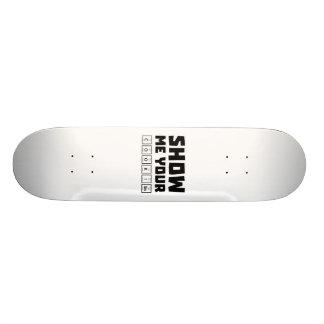Montrez-moi votre ballot Zh454 de biscuits Skateboard Customisable