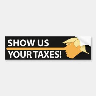 Montrez-nous vos impôts (sur le noir) autocollant de voiture