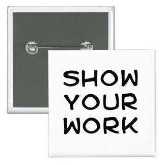 Montrez votre travail badge