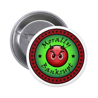 Moralement Bankrupt ! Badge