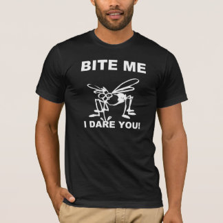 Mordez-moi que je vous ose T-shirt drôle de