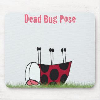~ mort Mousepad de pose de yoga d'insecte de Tapis De Souris