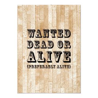 Morts ou vivant voulus carton d'invitation  12,7 cm x 17,78 cm