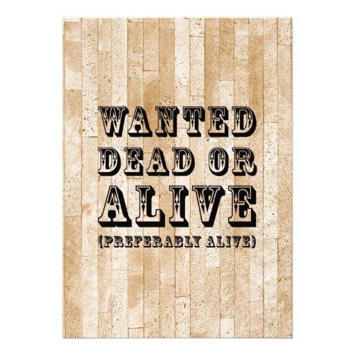 Morts ou vivant voulus cartons d'invitation