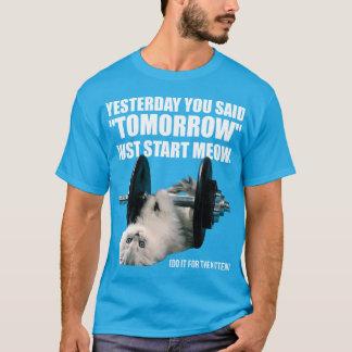Motivation drôle de séance d'entraînement - chat - t-shirt