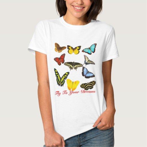 Mouche à vos papillons de rêves t-shirts