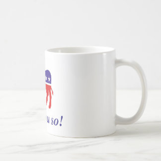 """Mug 11 onces. La tasse, Démocrate """"vous a indiqués"""