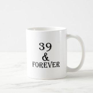Mug 39 et pour toujours conceptions d'anniversaire