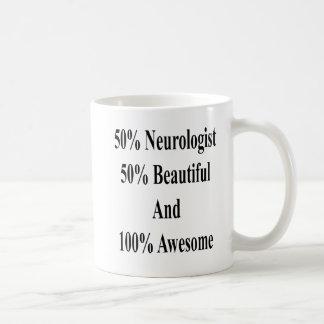 Mug 50 neurologue 50 beau et 100 impressionnants