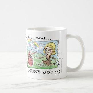 Mug A obtenu mon travail rêveur