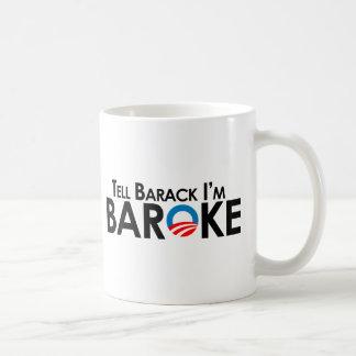 Mug Anti-Obama - dites Barack Im Baroke