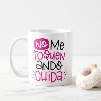 Mug Aucun je toquen, chida d'ando, espagnol