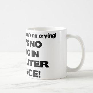 Mug Aucun pleurer dans de l'informatique