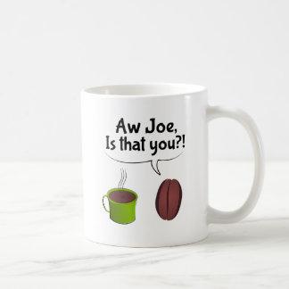 Mug Aw Joe est que vous
