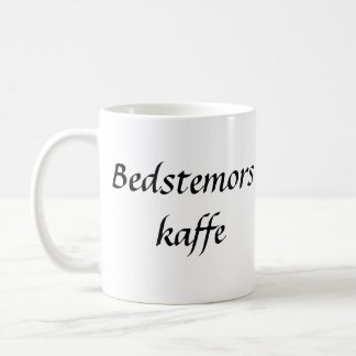 Mug Bedstemors Kaffe