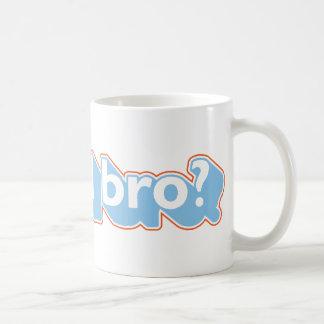 Mug Bro fou d'U ?