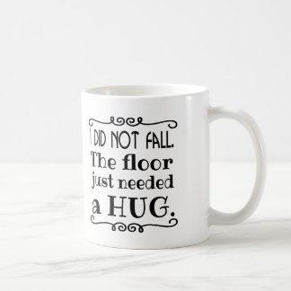 Mug Cadeaux drôles d'étreinte de plancher