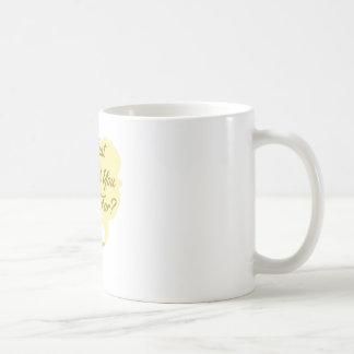 Mug Ce que vous souhaitez