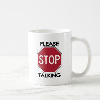 Mug CESSEZ svp de parler
