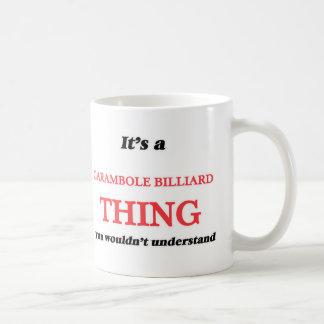 Mug C'est une chose de billard de Carambole, vous pas