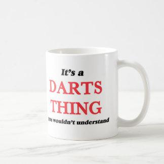 Mug C'est une chose de dards, vous ne comprendrait pas