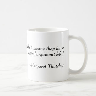 Mug Citation politique : Margaret Thatcher