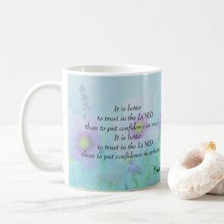 Mug Confiance dans le seigneur, 118:8,9 de psaumes
