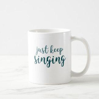 Mug Continuez juste le chant