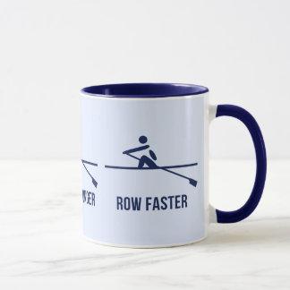 Mug De motivation plus rapide plus dur de rangée plus