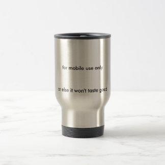 Mug De Voyage à l'utilisation mobile seulement, ou bien à elle