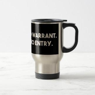Mug De Voyage Aucune garantie. Aucune entrée. Police de barbelé