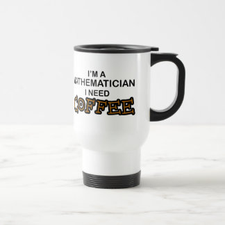 Mug De Voyage Café du besoin - mathématicien