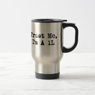 Mug De Voyage Faites- confiancemoi, je suis A 1L