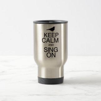 Mug De Voyage Gardez le calme et chantez dessus