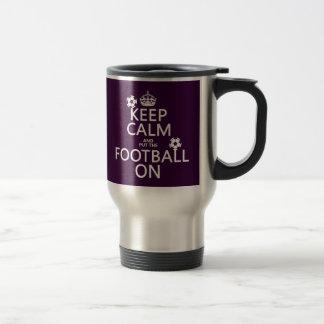 Mug De Voyage Gardez le calme et le football (mis) sur