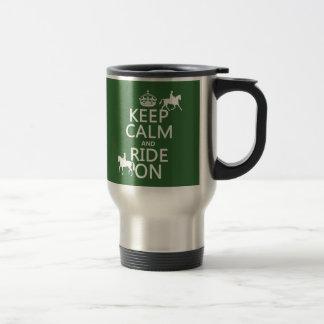 Mug De Voyage Gardez le calme et montez dessus - les chevaux,